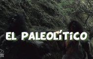 El Paleolítico