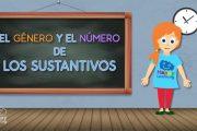 Los Sustantivos, género y número.