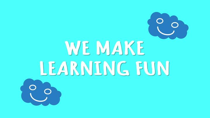 Happy Learning, we educate through entertainment