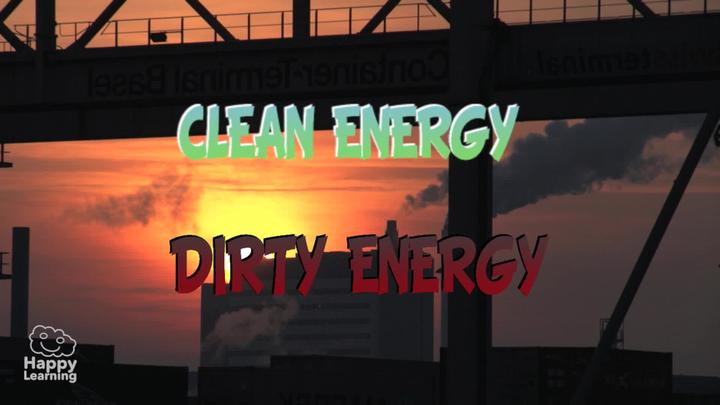 Clean energy and dirty energy