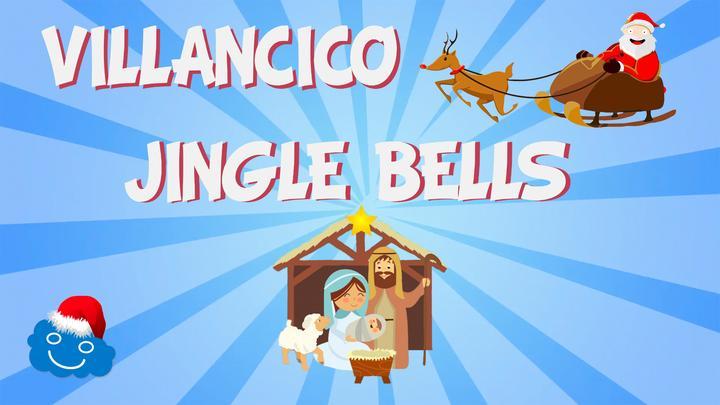 Canción: Jingle Bells - Villancicos en Inglés
