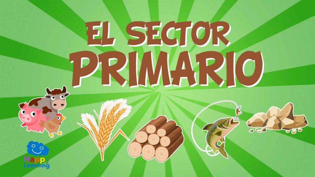 El sector primario. El Trabajo y su clasificación.