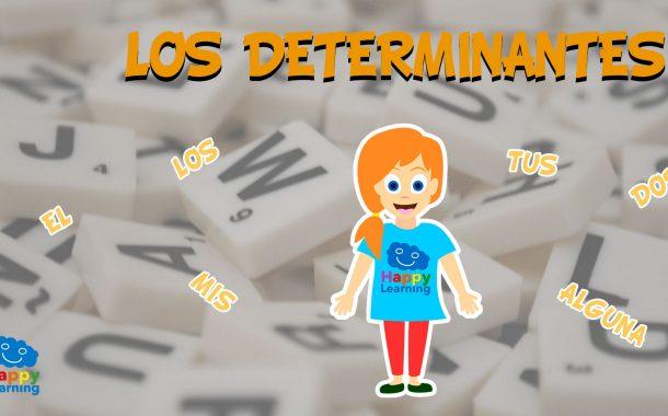 Los Determinantes ¿Qué son los determinantes?¿Sabéis cuantos tipos existen?