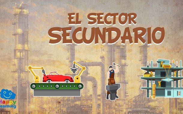 El sector secundario. El Trabajo y su clasificación.