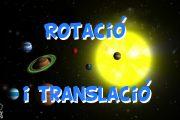 La terra i els seus moviments: rotació i translació