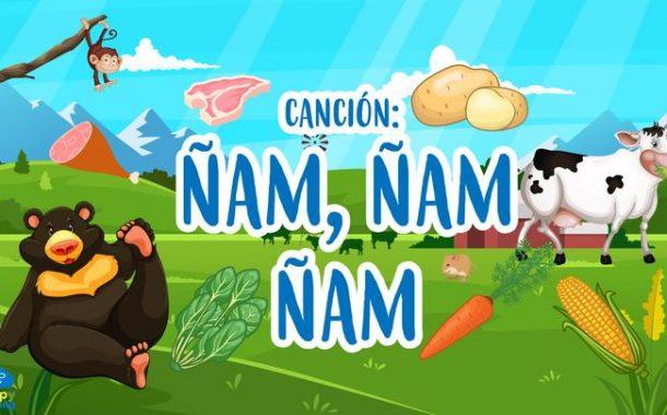 CANCIÓN: ÑAM, ÑAM, ÑAM