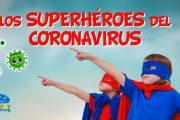 Gracias a todos los superhéroes del coronavirus.