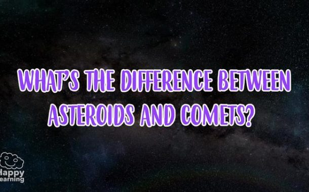 DIFFERENCE BETWEEN ASTEROIDS AND COMETS